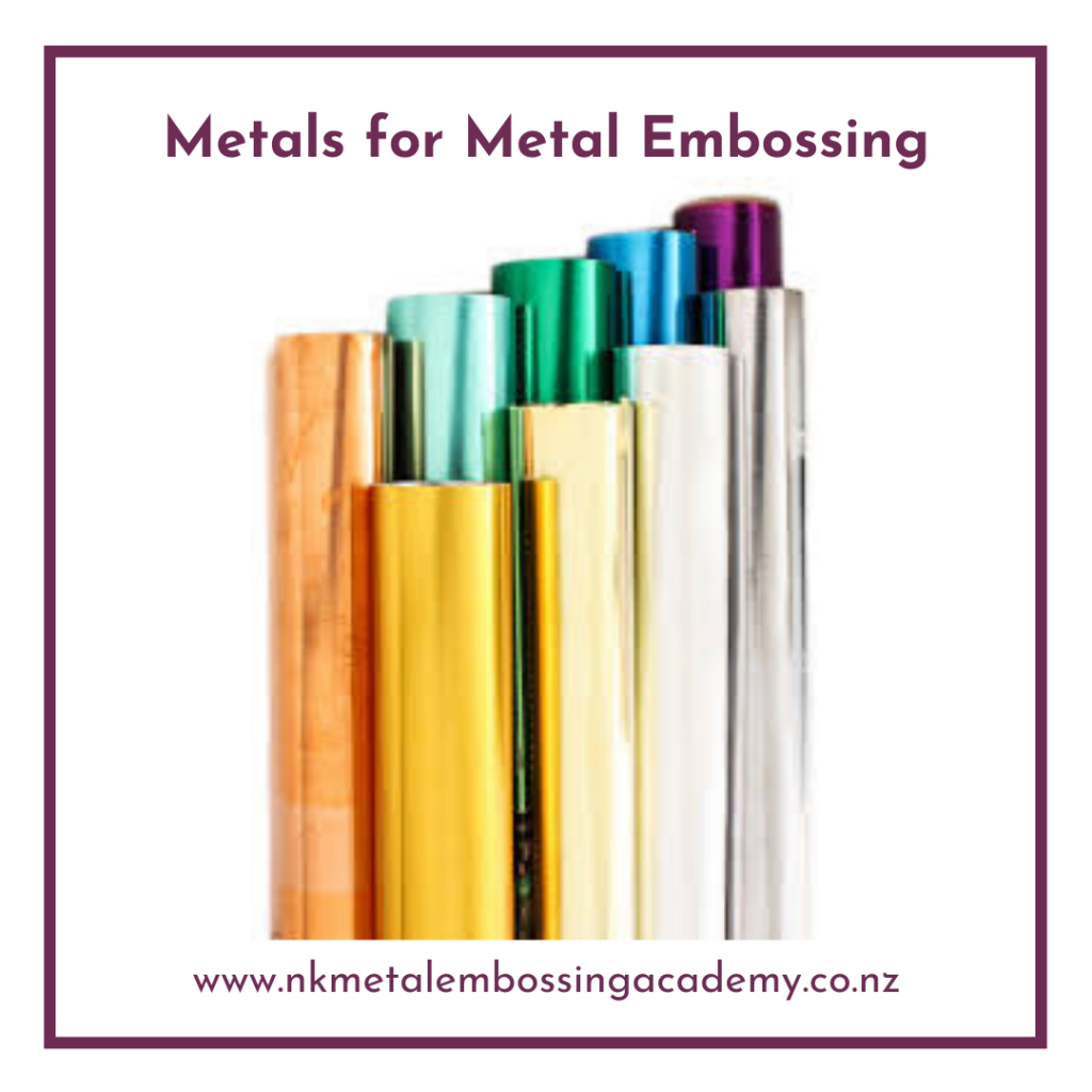 Metal for Embossing