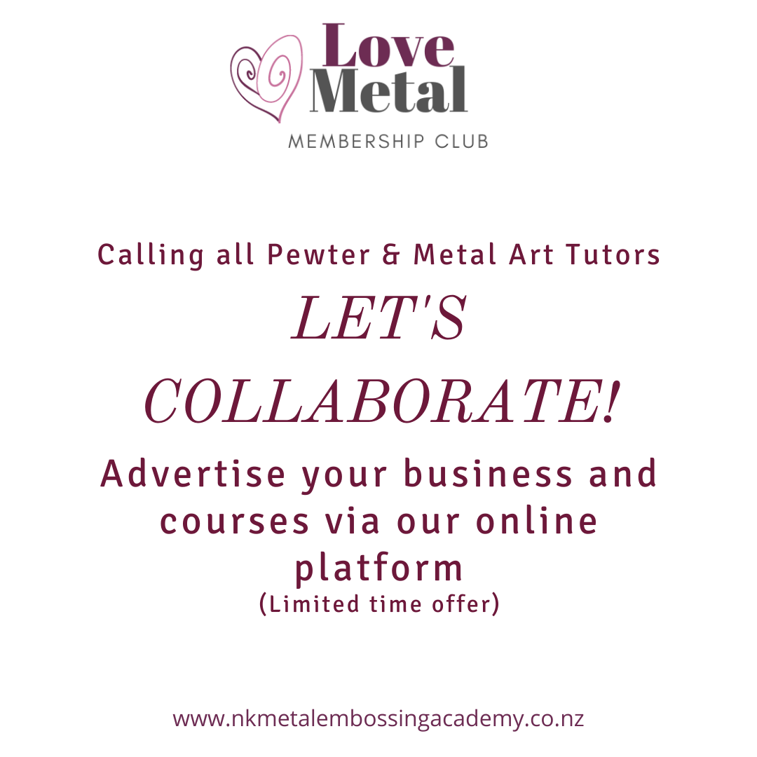 Calling All Pewter & Metal Embossing Artists: LET'S COLLABORATE!